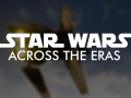 STAR WARS: Across the Eras (closed)