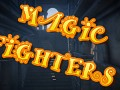 Magic Fighters
