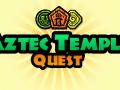 Aztec Temple Quest