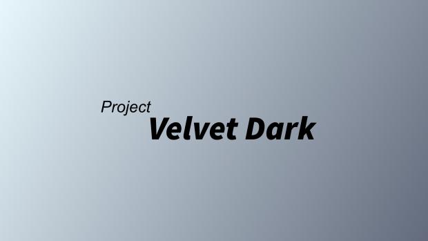 Project Velvet Dark