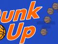 Dunk Up