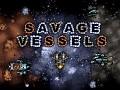 Savage Vessels