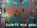 Dwarfs and Goblins