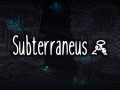 Subterraneus