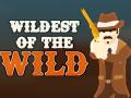 Wildest of the Wild