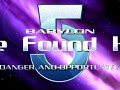 Babylon 5: I've Found Her - Danger & Opportunity