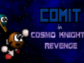 Comit in Cosmo Knight's Revenge