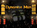 Dynamite Man: A quest journey to crush