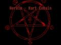 Heroin - Kurt Cobain Story