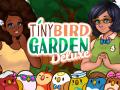 Tiny Bird Garden Deluxe