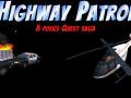 Highway Patrol: A Police Quest Saga