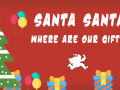 Santa santa, where are our gifts?