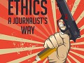 Ethics: Journalist's Way