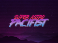 Super Astro Pacifist