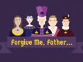 Forgive Me, Father...