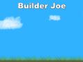 Builder Joe