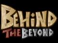 Behind the Beyond