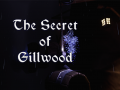 The Secret of Gillwood