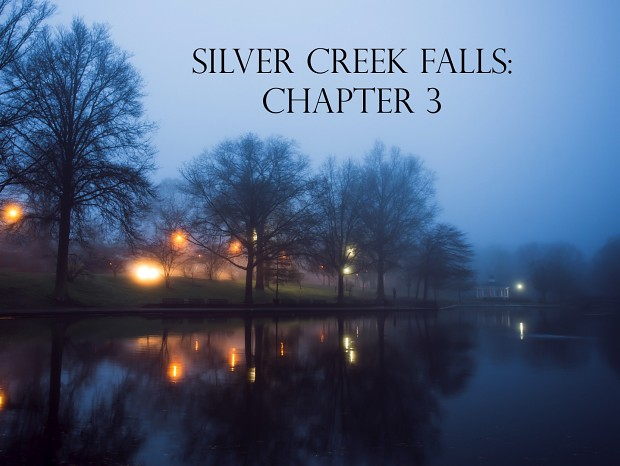 Silver Creek Falls - Chapter 3