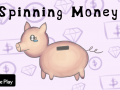 Spinning Money