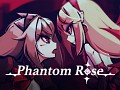 Phantom Rose