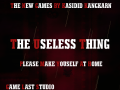 The Useless thing