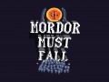 Mordor Must Fall - Remastered