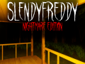 Slendyfredy: Nightmare Edition