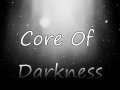 Core Of Darkness