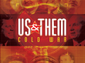 Us and Them - Cold War