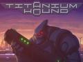 Titanium Hound