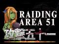 Raiding Area 51 - Break out Waifu