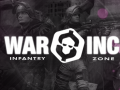 War Inc. Infantry Zone