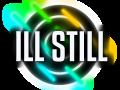 ILL STILL