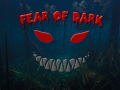 Fear of Dark
