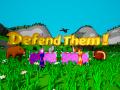 Defend Them !