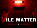 Vile Matter