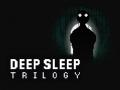 Deep Sleep Trilogy