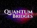 Quantum Bridges