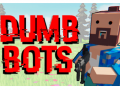 DumbBots