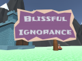 Blissful Ignorance