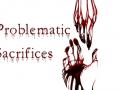 Problematic Sacrifices