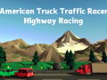 American Truck Traffic Racer: Highway Racing