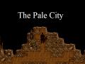 The Pale City