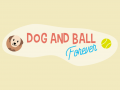 Dog And Ball Forever