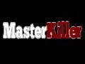 MasterKiller