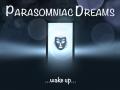 Parasomniac Dreams