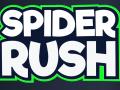 Spider Rush!