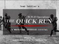 The Quick Run - WWII Operations