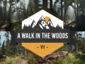 A Walk in the Woods (VR)